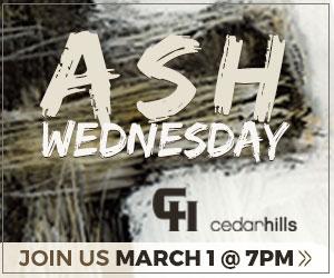 Cedar Hills Ash Wednesday