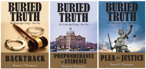 "The ""Buried Truth"" trilogy, by Bonnie Thompson."