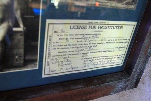 On the wall at A&P's; one genuine prostitution license signed by Wyatt Earp.