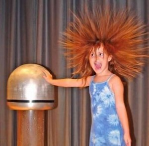 Electricity: a hair-raising phenomenon.
